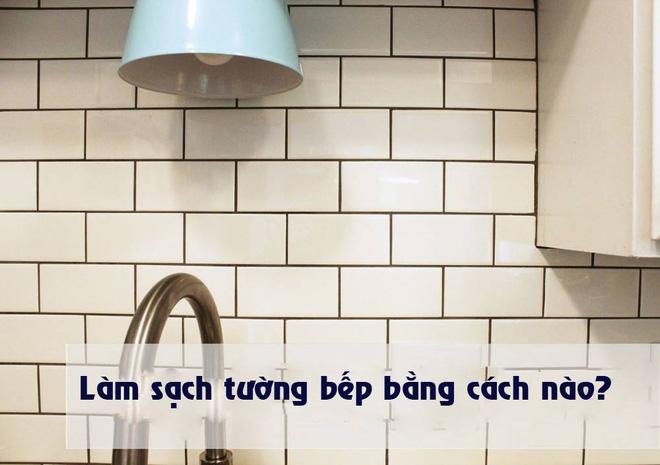 Cách vệ sinh tường bếp gạch hoa (1)