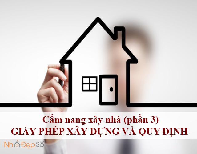 Cẩm nang xây nhà (phần 3) - Giấy phép xây dựng và quy định